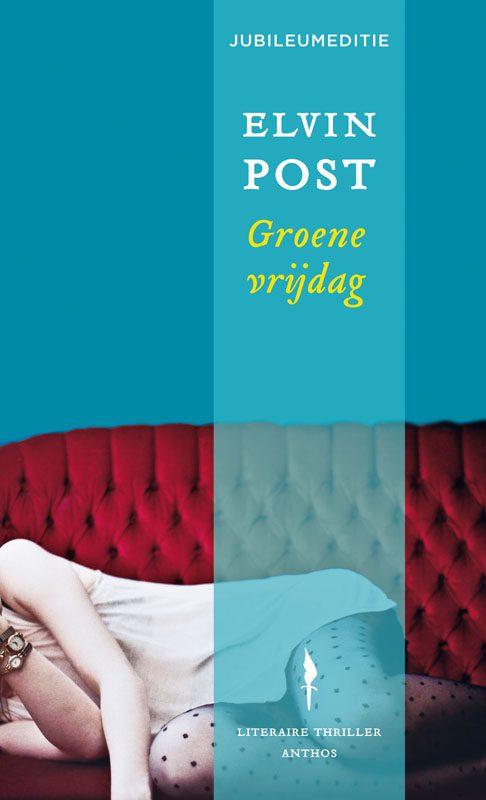 Elvin Post - Groene vrijdag